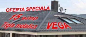 Tigla metalica, acoperis metalic, promotie, oferta speciala